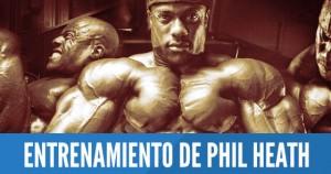 Entrenamiento Phil Heath