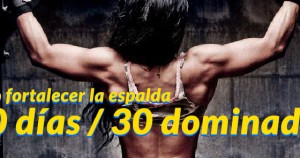 Reto fortalecer la espalda 30 dominadas