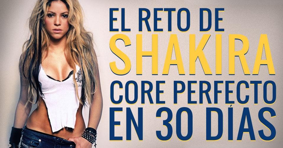 Reto De Shakira Para Tonificar El Core En 30 Días