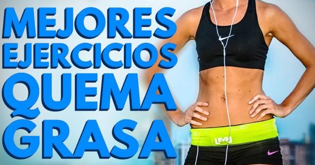 De de grasa peso bajar ejercicios para quemadores