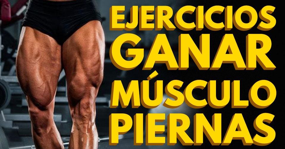Los 5 mejores ejercicios para ganar músculo en las piernas