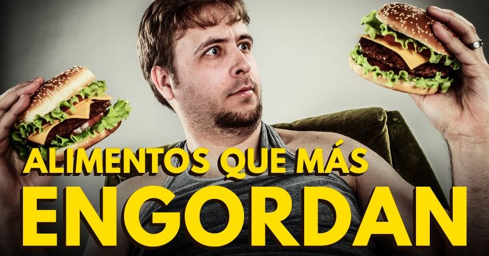 Incre ble revisi n sobre los alimentos y h bitos que m s engordan lo que se dijo sobre el - Alimentos que mas engordan ...