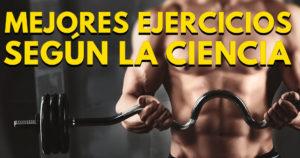 ¿Cuáles son los mejores ejercicios según la electromiografía?