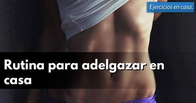 Rutina para bajar de peso ejercicios en casa