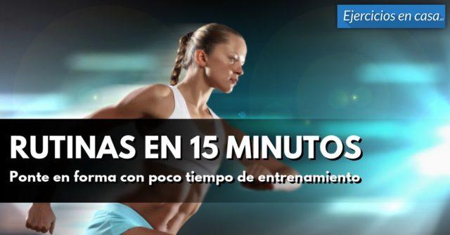 rutinas-de-ejercicios-en-15-minutos