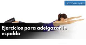 ejercicios-para-adelgazar-la-espalda