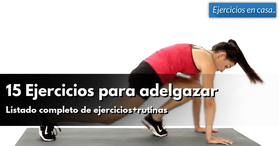 15 ejercicios para adelgazar con rutina incluida - Adelgazar en casa ...