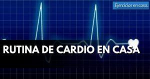 rutina-de-cardio-en-casa