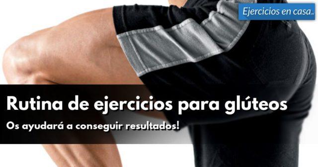rutina de ejercicios para glúteos