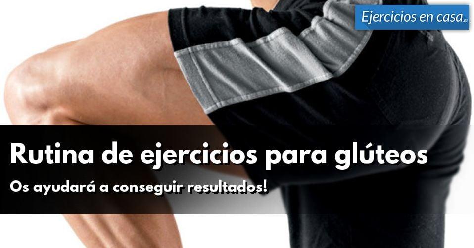Rutina de ejercicios para glúteos - Ejercicios En Casa