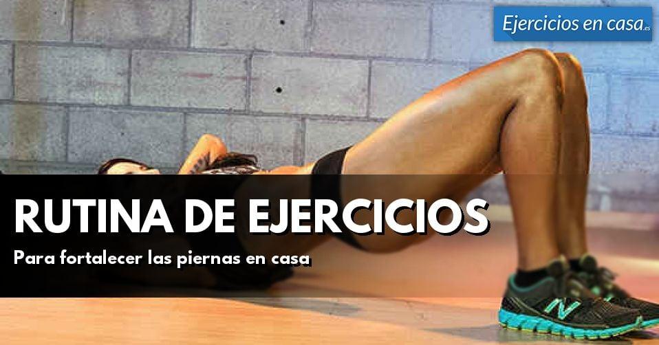 Rutina de ejercicios para pierna en casa ejercicios en casa - Rutinas para casa ...