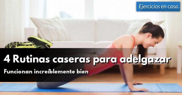 4 rutinas en casa para perder peso y fortalecer masa - Rutinas para casa ...