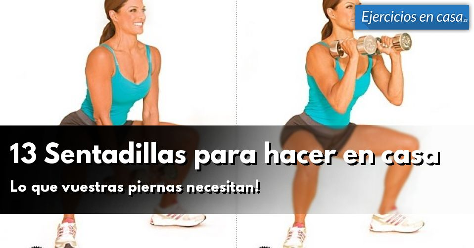 13 sentadillas para hacer en casa ejercicios en casa - Material para hacer ejercicio en casa ...