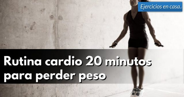 20 minutos de cardio para perder peso