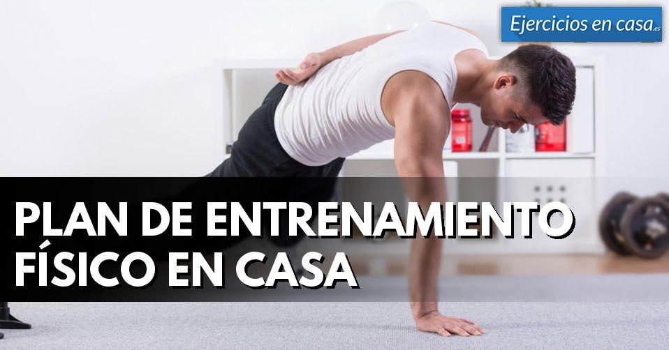 Plan de entrenamiento f sico en casa ejercicios en casa - Plan de entrenamiento en casa ...
