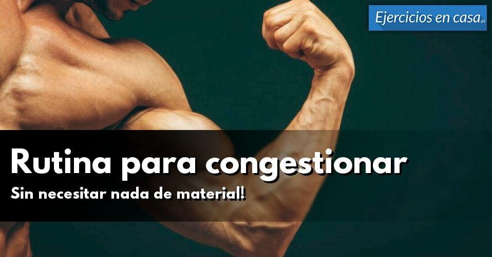 Rutina para congestionar músculos en casa - Ejercicios En Casa