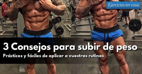Consejos para llevar un entrenamiento para ganar peso