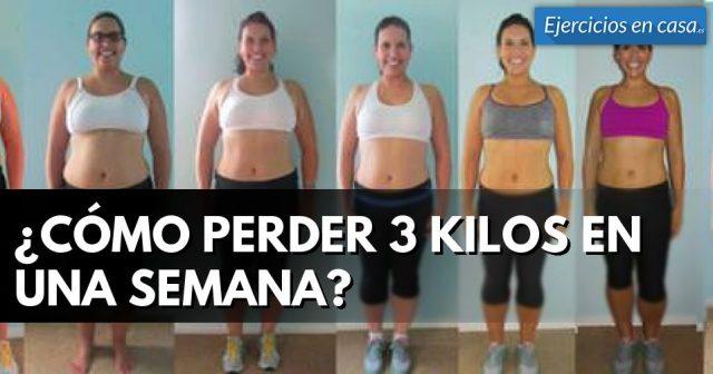 baje 3 kilos en una semana