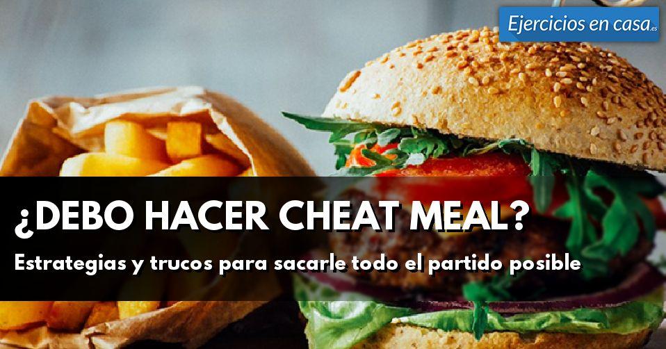Estrategias y beneficios de realizar un cheat meal durante una dieta para perder peso