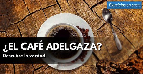 ¿El café adelgaza?